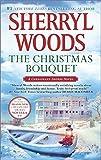 The Christmas Bouquet: Bayside Retreat (A Chesapeake Shores Novel)