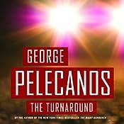 The Turnaround | [George Pelecanos]