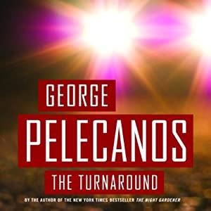 The Turnaround | [George Pelecanos]