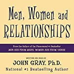 Men, Women and Relationships: Making Peace with the Opposite Sex | John Gray