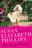Susan Elizabeth Phillips The Great Escape: A Novel