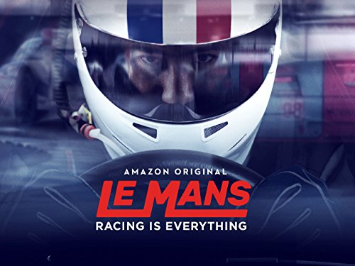 Le Mans: Racing is Everything Season 1 - Season 1