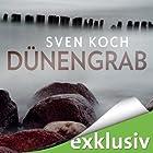 Dünengrab (       ungekürzt) von Sven Koch Gesprochen von: Reinhard Scheunemann