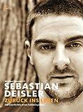 Sebastian Deisler: Zur�ck ins Leben
