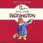 Love From Paddington Hörbuch von Michael Bond Gesprochen von: Jim Broadbent
