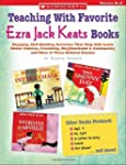 Teaching with Favorite Ezra Jack Keat...