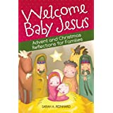 Welcome Baby Jesus (English and English Edition)