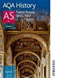 Sally Waller AQA History AS: Unit 1 - Tsarist Russia, 1855-1917