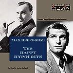 The Happy Hypocrite | Max Beerbohm