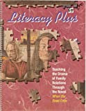 Literacy Plus: Teaching the Drama of Family Relations Through the Novel When the Road Ends (0880853654) by Joanna J. Gnadt