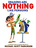 img - for Dragons are NOTHING like penguins! book / textbook / text book