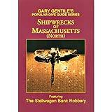 Shipwrecks of Massachusetts North, by Gary Gentile