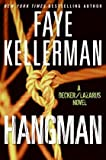 Faye Kellerman Hangman: A Decker/Lazarus Novel