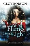 Of Flame and Light: A Weird Girls Novel (Volume 7)