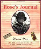 Rose's Journal: The Story of a Girl in the Great Depression (0152046054) by Moss, Marissa