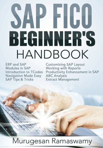 sap-fico-beginners-hand-book-your-sap-user-manual-sap-for-dummies-sap-books-volume-1-sap-fico-books