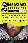 Shakespeare Basics for Grown-Ups: Eve...