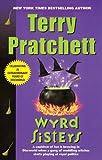 Wyrd Sisters (Discworld Book 6)