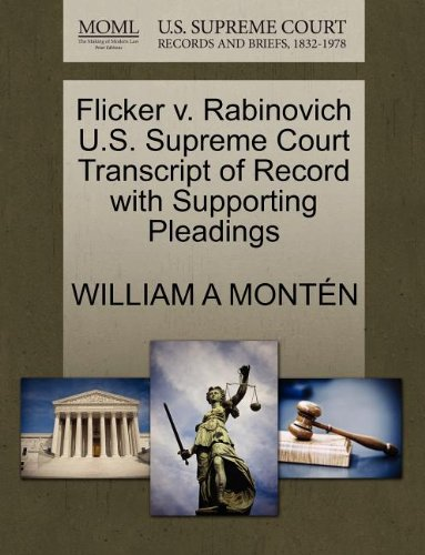 Flicker v. Rabinovich U.S. Supreme Court Transcript of Record with Supporting Pleadings