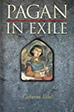 Pagan in Exile (Book Two of the Pagan Chronicle) (0007153171) by Jinks, Catherine