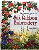 Beginners Guide to Silk Ribbon Embroidery