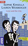 Love and the city : Bilingue; Changin...