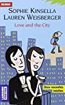 Love and the city par Weisberger