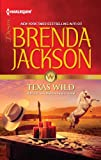 Texas Wild (The Westmorelands series Book 23)