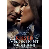 KISSED by MOONLIGHT (Wild Hunt Book 1) ~ Adrianne Brooks