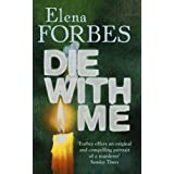 Die With Meby Elena Forbes