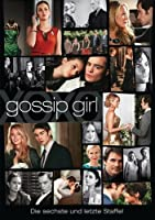 Gossip Girl - 6. Staffel