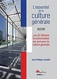 echange, troc Jean-Philippe Cavaillé - L'essentiel de la culture générale. Les 20 thèmes incontournables des épreuves de culture générale