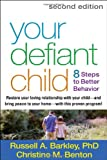 img - for Your Defiant Child, Second Edition: Eight Steps to Better Behavior book / textbook / text book