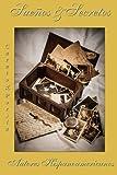img - for Suenios y Secretos: Cuento y Poesia (Spanish Edition) book / textbook / text book