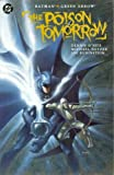 img - for Batman Green Arrow: The Poison Tomorrow book / textbook / text book