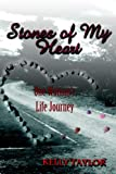 Stones (Memoirs of my Heart)