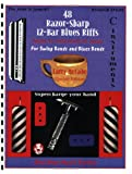 img - for 48 Razor-Sharp 12-Bar Blues Riffs for Swing Bands and Blues Bands: C Instruments Edition book / textbook / text book