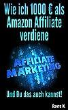 Image de Wie ich 1000 € als Amazon Affiliate verdiene: Und Du das auch kannst!