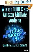 Wie ich 1000 € als Amazon Affiliate verdiene