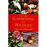 The New Gardening for Wildlife ~ Bill Merilees