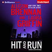 Hit and Run: Moreno & Hart Mysteries, Book 2 | Allison Brennan, Laura Griffin