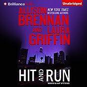 Hit and Run: Moreno & Hart Mysteries, Book 2 | Allison Brennan, Laura Griffin