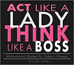 Boss Quotes For Women Boss Motivational Quotes
