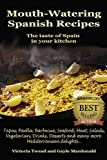 img - for Mouth-Watering Spanish Recipes book / textbook / text book