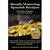 Mouth-Watering Spanish Recipesby Gayle Macdonald