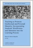 Teaching to Promote Intellectual and Personal Maturity Incorporating Students' Worldviews and Identities into the Learning Process: New Directions for Teaching and Learning, Number 82