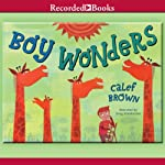Boy Wonders | Calef Brown
