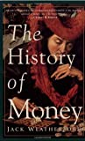 The History of Money (0609801724) by Jack Weatherford