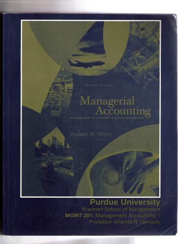 Managerial Accounting (Creating Value in a Dynamic Business Environment)