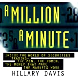 img - for A Million a Minute: Inside the Mega-Money, High-Tech World of Traders book / textbook / text book